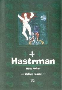Hastrman. Zelený román
